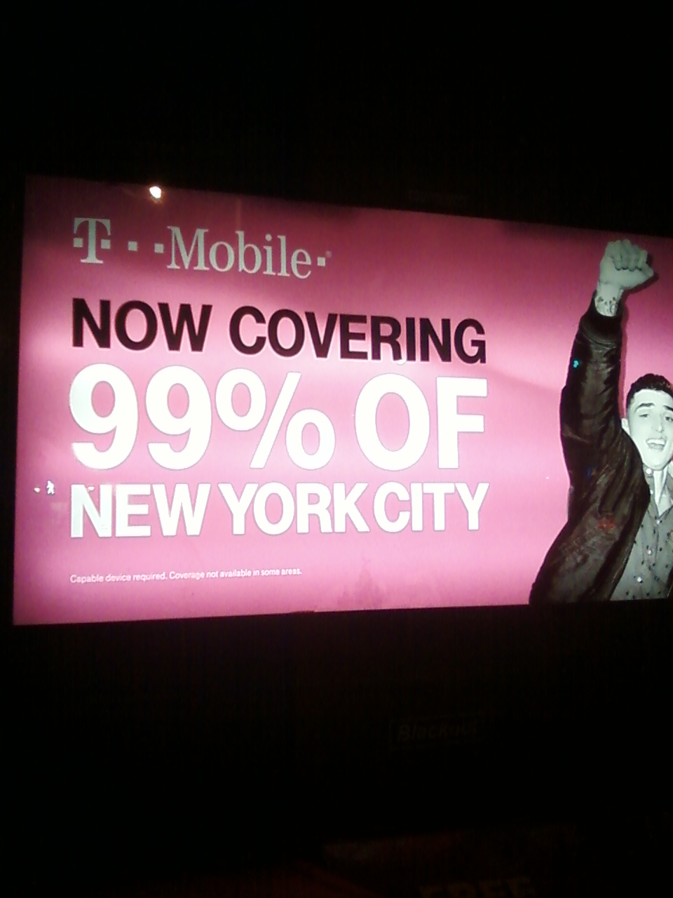 T-Mobile ad over a west side IRT station in NYC indicating that T-Mobile covers 99 percent of New York City, yet generally it seems coverage is a lot worse. For further details, please visit www.wirelessnotes.org.
